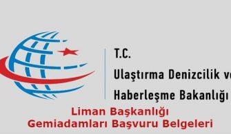 Liman Başkanlığı Başvuru Belgeleri editli