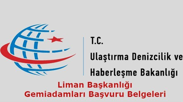 Liman Başkanlığı Başvuru Belgeleri 2019