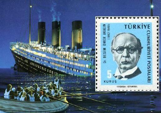 Titanik Kazasından Kurtulan Türk – Besim Ömer Akalın