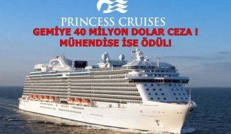 ilginc - 40milyon ceza 335x195 - Yolcu Gemisine Rekor Ceza - Makine Mühendisine Ödül