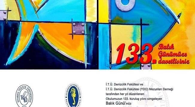 etkinlikler - tü 133. Balık Günü - İ.T.Ü Denizcilik Fakültesi 133. Balık Günü - 2 Aralık 2017