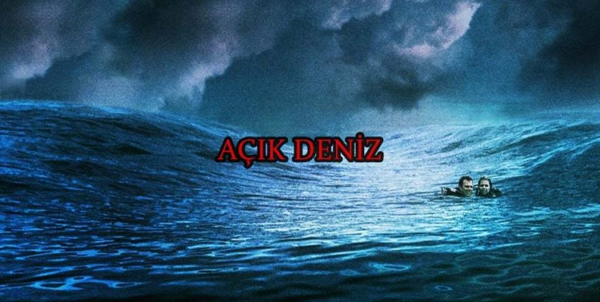 Açık Deniz - Open Water 2003 - Denizcilik Filmleri