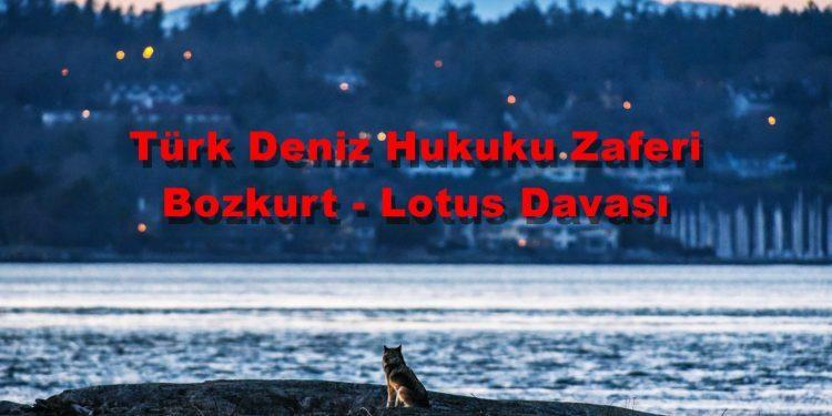ilginc - Bozkurt Lotus Davası 750x375 - Türk Deniz Hukuku Zaferi Bozkurt - Lotus Davası