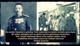Türkleri Yunanlara Teslim Etmeyen Yarbay Çomora
